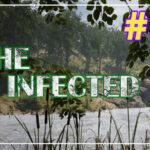The Infected прохождение #18 ♦ ВЕСНА ♦