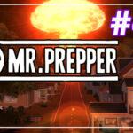 Mr Prepper прохождение #46 ♦ ФИНАЛ ИСТОРИИ ♦